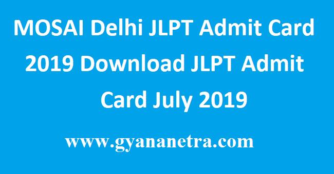 MOSAI-Delhi-JLPT-Admit-Card-2019