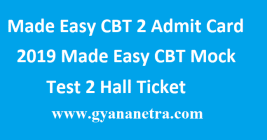 Made Easy CBT 2 Admit Card 2019