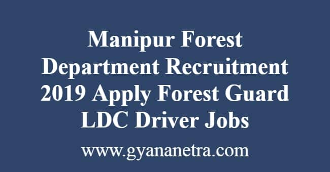 Manipur Forest Department Recruitment
