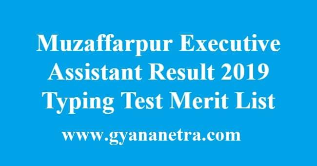 Muzaffarpur Executive Assistant Result