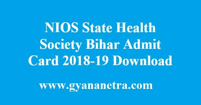 NIOS State Health Society Bihar Admit Card