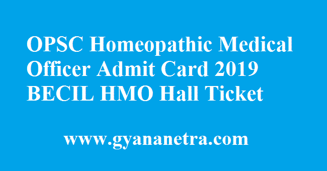 OPSC Homeopathic Medical Officer Admit Card
