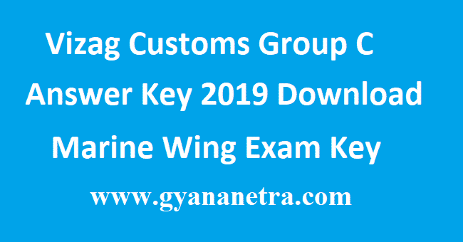 Vizag-Customs-Group-C-Answer-Key-2019