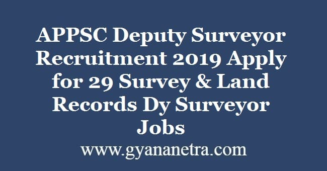 APPSC Deputy Surveyor Recruitment