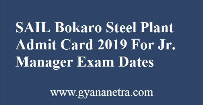 SAIL Bokaro Steel Plant Admit Card