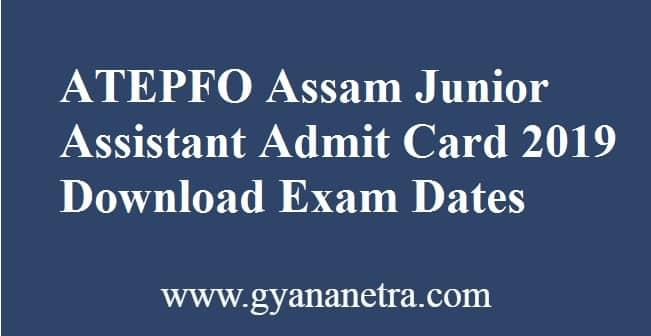 ATEPFO Assam Junior Assistant Admit Card