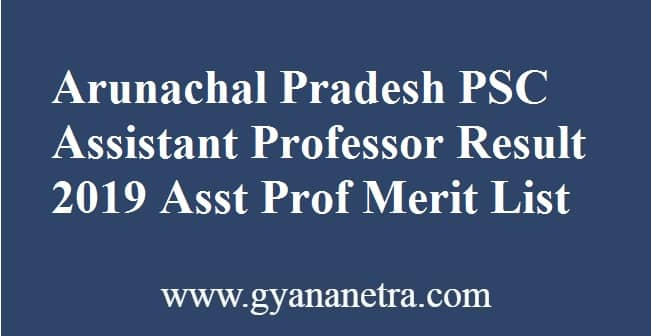 Arunachal Pradesh PSC Assistant Professor Result