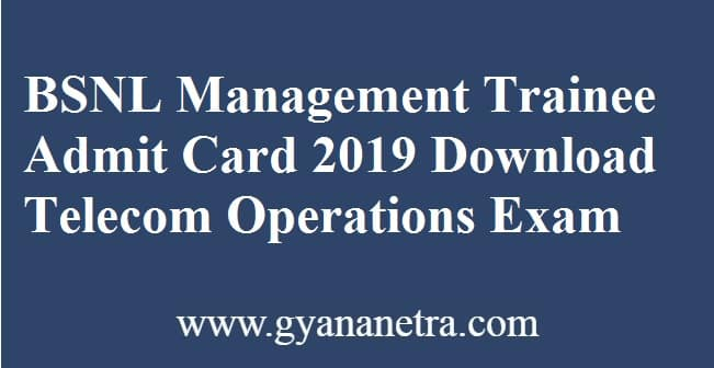 BSNL Management Trainee Admit Card