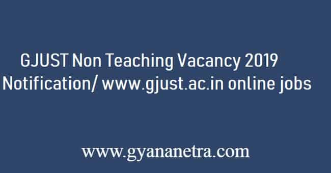 GJUST Non Teaching Recruitment 2019