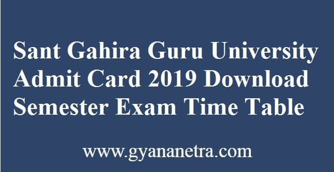 Sant Gahira Guru University Admit Card