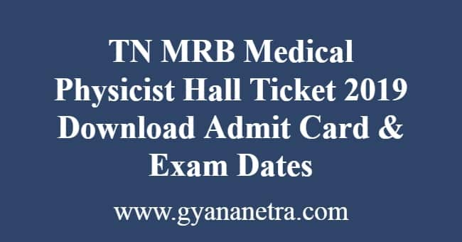 TN MRB Medical Physicist Hall Ticket