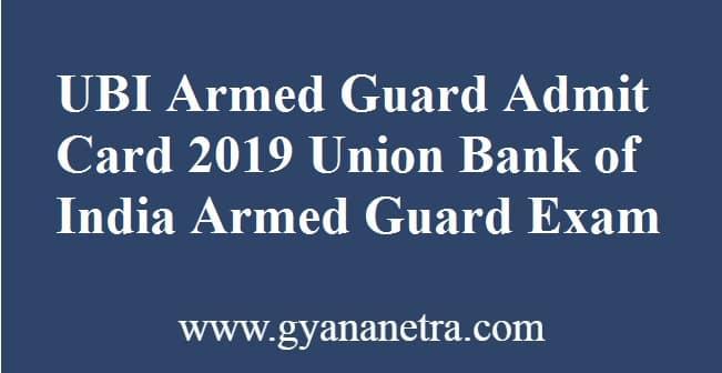 UBI Armed Guard Admit Card