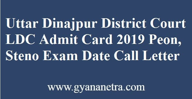 Uttar Dinajpur District Court LDC Admit Card