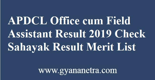 APDCL Office cum Field Assistant Result