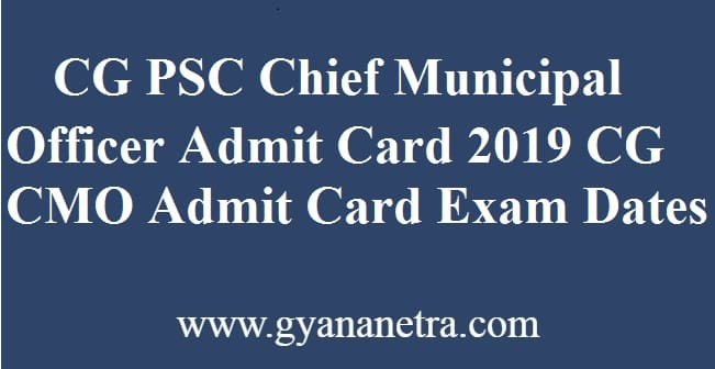 CGPSC Chief Municipal Officer Admit Card