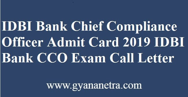 IDBI Bank Chief Compliance Officer Admit Card