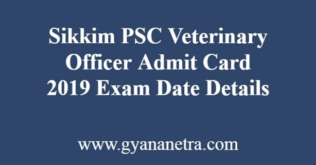 Sikkim PSC Veterinary Officer Admit Card