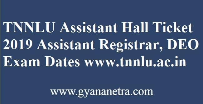 TNNLU Assistant Hall Ticket