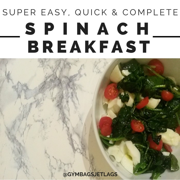 SPINACH-BREAKFAST