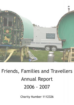 thumbnail of cover for 'Friends, Families and Travellers Annual Report 2006-2007'