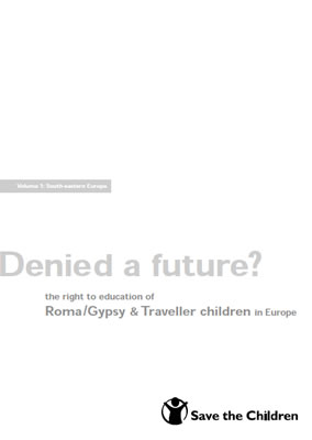 thumbnail of report cover for 'Denied a future? the right to education of Roma/Gypsy & Traveller children in Europe