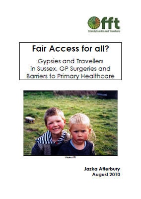 Thumbnail of report for 'Fair Access for all? Gypsies and Travellers in Sussex, GP Surgeries and Barriers to Primary Healthcare' from FFT