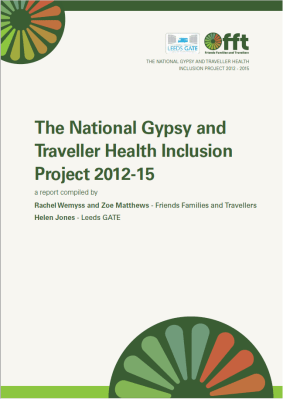 Thumbnail of front cover for 'The National Gypsy and Traveller Health Inclusion Project 2012-2015'