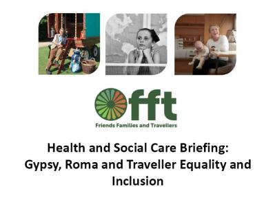 Thumbnail of front cover of 'Health and Social Care Briefing: Gypsy, Roma and Traveller Equality and Inclusion'