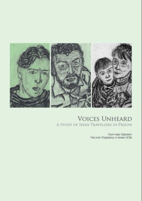 Thumbnail of report for 'Voices Unheard' about Irish Travellers in prison