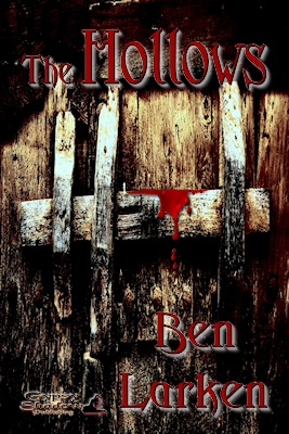 The Hollows by Ben Larken