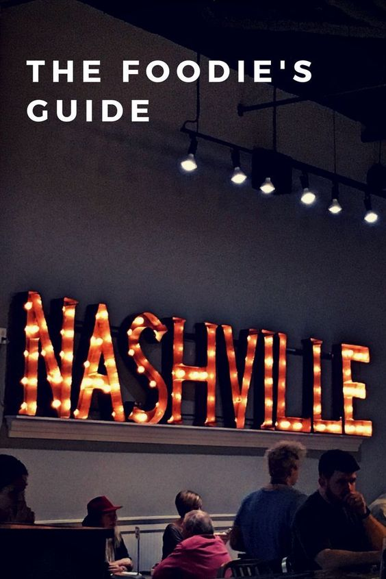 The foodie's guide to Nashville, Tennessee. The best restaurants in Nashville. #GypsySols #Nashville #foodie #nashvillefood #USAtravel #Tennessee #southernfood #friedchicken