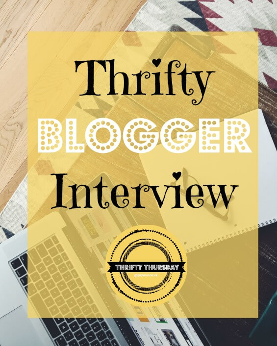 Thrifty Blogger Interview