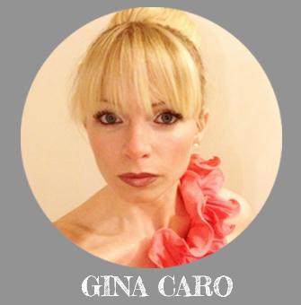 Gina Caro