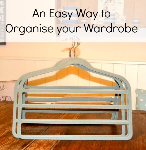 An Easy Way To Organise your Wardrobe