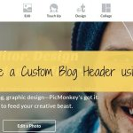 How to Create a Custom Blog Header using PicMonkey