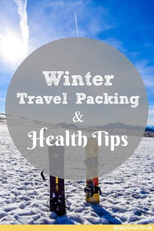 Winter travel packing and health tips