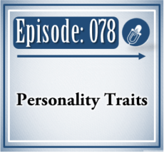 078: Personality Traits