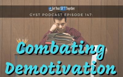 147: Combating De-motivation