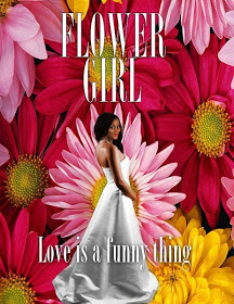 Flower Girl - Love is a funny thing