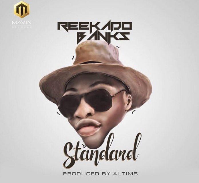 DOWNLOAD: Music Reekado Banks – Standard (prod. Altims)