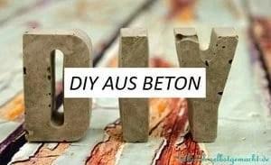 DIY aus Beton