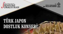 Türk-Japon Dostluk Konseri 10 Mart'ta Bursa'da