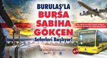 Bursa'dan Sabiha Gökçen'e seferler başladı