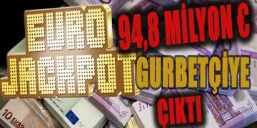 Eurojackpot Almanya'da bir Türk aileye çıktı