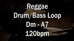 Reggae Drum/Bass Loop Dm-A7 120bpm