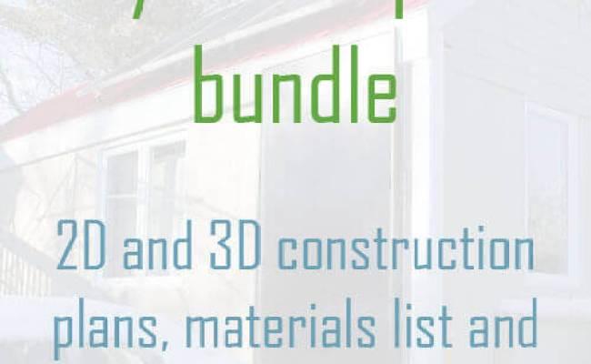 Tiny House Plans Bundle 2d And 3d Construction Plans
