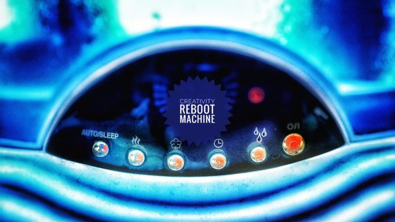 30 ways to reboot your creativity