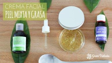 Crema facial piel mixta y grasa