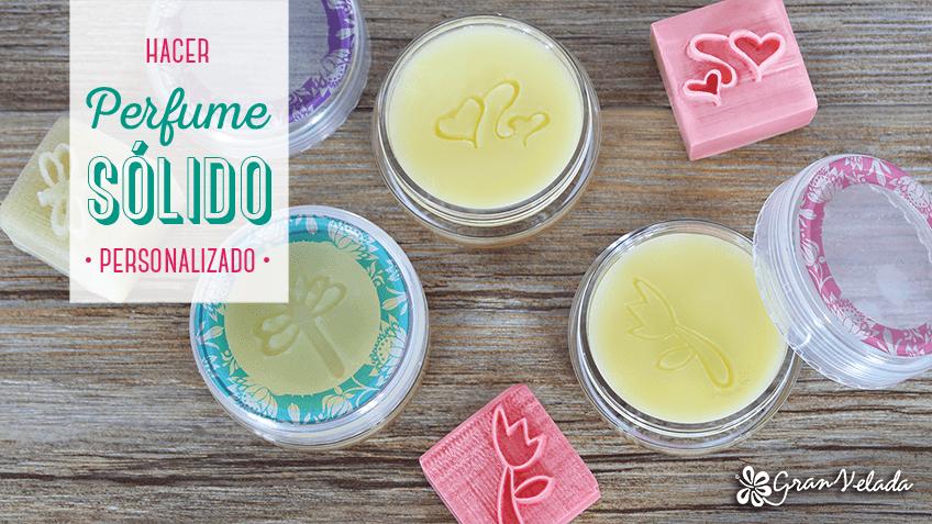 Cómo hacer perfume sólido personalizado