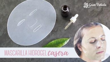 Tutorial para aprender como hacer Mascarilla hidrogel casera con vídeos y paso a paso